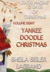 Yankee Doodle Christmas - Kathi Macias, Sheila Seiler Lagrand