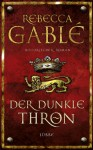 Der dunkle Thron - Rebecca Gablé, Jürgen Speh