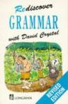 Rediscover Grammar - David Crystal, Edward McLachlan
