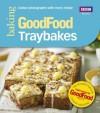 Good Food: Traybakes - Sarah Cook