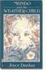 Mundo & the Weather-Child - Joyce Dunbar