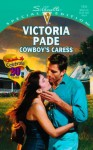 Cowboy's Caress (A Ranching Family, #9) - Victoria Pade