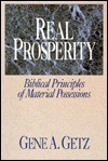 Real Prosperity - Gene A. Getz