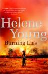 Burning Lies - Helene Young