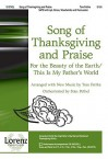 Song of Thanksgiving and Praise: For the Beauty of the Earth/This Is My Father's World - Tom Fettke