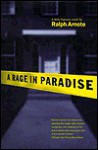 A Rage in Paradise - Ralph Arnote