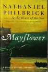 Mayflower: A Story of Courage, Community, & War - Nathaniel Philbrick