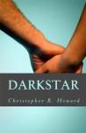 Darkstar - Christopher R. Howard