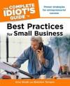 The Complete Idiot's Guide to Best Practices for Small Business - Gina Abudi, Brandon Toropov, Brandon Yusuf Toropov