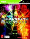 Dead or Alive Ultimate (Prima Official Game Guide) - Eric Mylonas, Prima Publishing