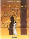 Tirésias, Tome 2: La Révélation - Serge Le Tendre