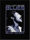Billie Holiday: The Lady Sings the Blues - Billie Holiday