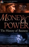 Money & Power: The History of Business - Howard Means