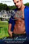 No More Mr. Nice - Renee Roszel