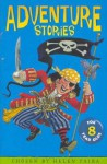 Adventure Stories for 8 Year Olds - Helen Paiba, Kerstin Meyer