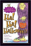 Ha! Ha! Halloween [With 4 Punch-Out Masks] - Michelle Medlock Adams
