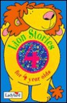 Lion Stories for 4 Year Olds - Geraldine Taylor