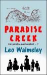 Paradise Creek - Leo Walmsley