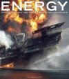 Energy: Overdevelopment and the Delusion of Endless Growth - Tom Butler, Tom Butler, George Wuerthner