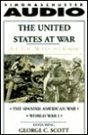 All You Want to Know: The United States at War: The Spanish American War and World War I - Knowledge Products, George C. Scott