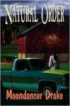 Natural Order - Moondancer Drake