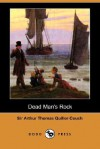 Dead Man's Rock (Dodo Press) - Arthur Quiller-Couch