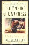 The Empire Of Darkness (The Queen Of Freedom Trilogy) - Christian Jacq