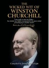 The Wicked Wit of Winston Churchill - Winston Churchill, Dominique Enright