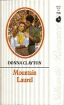 Mountain Laurel - Donna Clayton