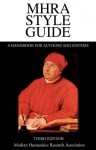 MHRA Style Guide: A Handbook for Authors and Editors, Third Edition - Brian Richardson
