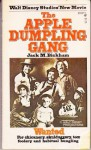 The Apple Dumpling Gang (Mass Market) - Jack M. Bickham
