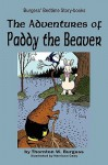 The Adventures of Paddy the Beaver - Thornton W. Burgess, Harrison Cady