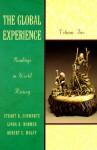 The Global Experience: Readings in World History, Volume 1 - Stuart B. Schwartz