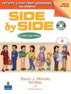 Side by Side 4 Activity and Test Prep Workbook (with 2 Audio CDs) (bk. 4) - Steven J. Molinsky, Bill Bliss