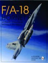 Mcdonnell-Douglas F/A-18 Hornet: A Photo Chronicle (Schiffer Military/Aviation History) - Bill Holder, Mike Wallace