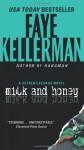 Milk and Honey: A Decker/Lazarus Novel - Faye Kellerman