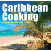 Caribbean Cooking - Camilla De la Bédoyère