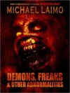 Demons, Freaks And Other Abnormalities - Michael Laimo
