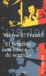 El Hombre En Busca de Sentido - Viktor E. Frankl