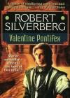 Valentine Pontifex (Audio) - Don Leslie, Hillary Huber, Robert Silverberg, J. Paul Boehmer