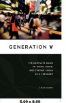 Generation V: The Complete Guide to Going, Being, and Staying Vegan as a Teenager - Claire Askew