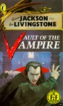 Vault of the Vampire (Puffin Adventure Gamebooks) - Steve Jackson, Ian Livingstone