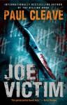 Joe Victim: A Thriller - Paul Cleave