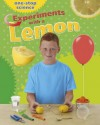 Experiments with a Lemon - Angela Royston