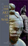 Sun Tzu's the Art of War Plus the Art of Small Business - Gary Gagliardi, Sun Tzu