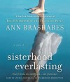 Sisterhood Everlasting (Audio) - Ann Brashares, Angela Goethals