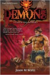 Demons: A Clash of Steel Anthology - Jason M. Waltz, Bill Ward