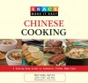 Knack Chinese Cooking: A Step-by-Step Guide to Authentic Dishes Made Easy - Belinda Hulin, Liesa Cole, Kian Lam Kho