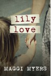 Lily Love - Maggi Myers