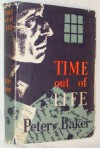 Time Out of Life - Peter Baker